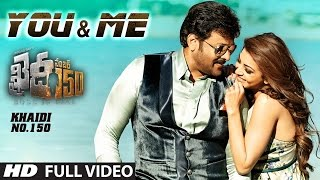 "You And Me Full Video Song || ""Khaidi No 150"" || Chiranjeevi, Kajal | Rockstar DSP | V V Vinayak"