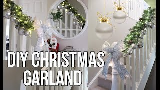 DIY GLAM CHRISTMAS GARLAND | HOW TO DECORATE A STAIRCASE GARLAND