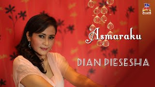 Asmaraku - Dian Piesesha ( Official Lyric Video )