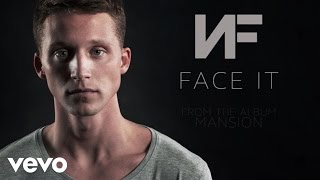 NF   Face It (Audio)