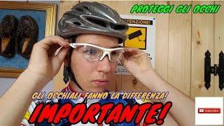 COME INDOSSARE GLI OCCHIALI DA BICI-IMPORTANTE!