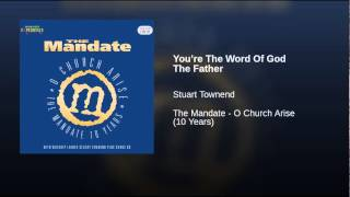 You're The Word Of God The Father