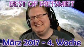BEST OF PIETSMIET [FullHD|60fps] - März 2017 - 4. Woche