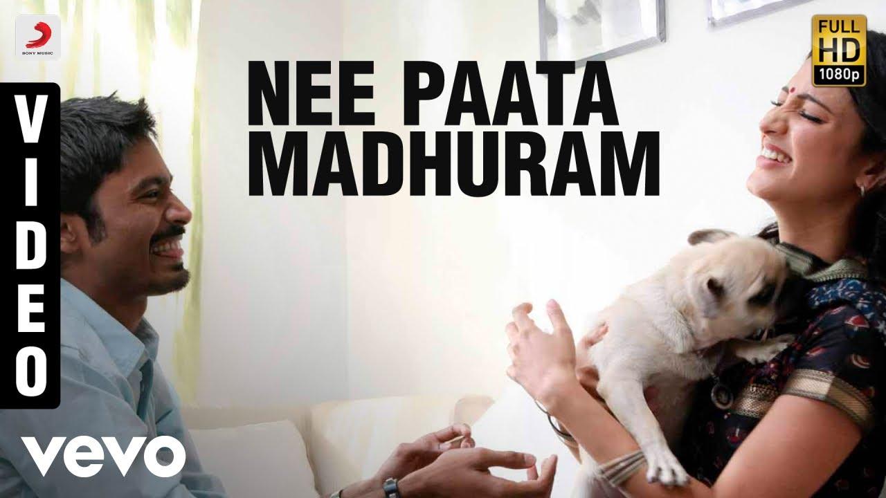 Nee Paata Madhuram song lyrics in telugu | 3 | Dhanush