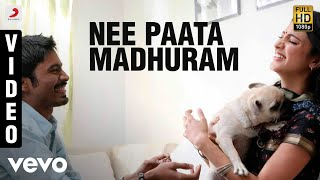 Nee Paata Madhuram Song Lyrics from 3 Telugu - Dhanush