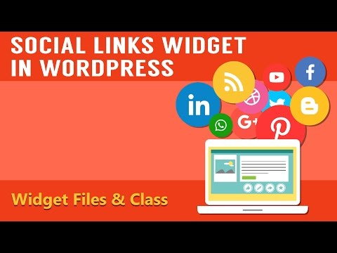Learn How To Integrate The Social Links Widget in Your WordPress - Part 2