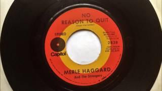 No Reason To Quit , Merle Haggard , 1970