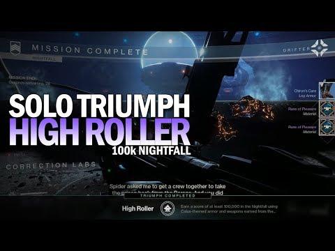 "Solo ""High Roller"" Triumph - 100k Nightfall [Destiny 2]"
