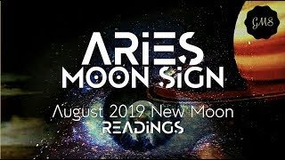 ARIES MOON SIGN August 2019 New Moon READINGS
