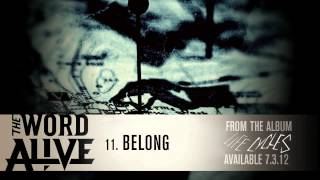 "The Word Alive - ""Belong"" Track 11"