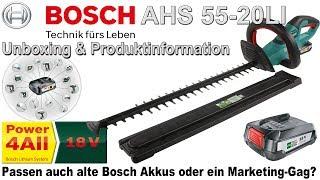 Bosch AHS 55 20 LI 18V 2,5Ah Akku Heckenschere   Unboxing & Produktinformation