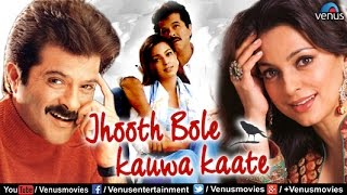 Hindi Comedy Movies  Jhooth Bole Kauwa Kaate  Anil Kapoor Movies  Latest Bollywood Movies 2016