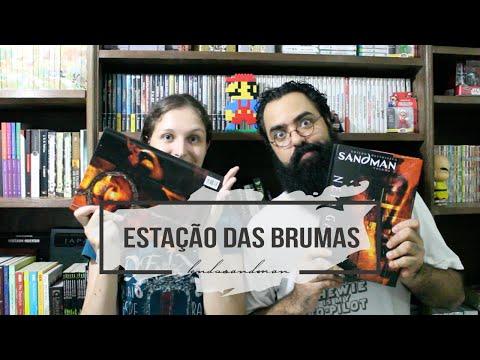 ARCO ESTAÇÃO DAS BRUMAS DE SANDMAN | #LendoSandman ft. Chewbacca
