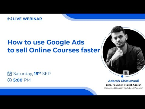 How to use Google Ads to sell Online Courses faster - YouTube