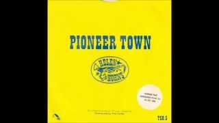 HELEN AND THE HORNS - Pioneer Town (Thin Sliced-1984)