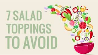 7 Salad Toppings You Should Avoid