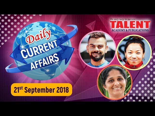 CURRENT AFFAIRS | 21-09-2018 | KERALA PSC | Secretariat Assistant | TALENT ACADEMY