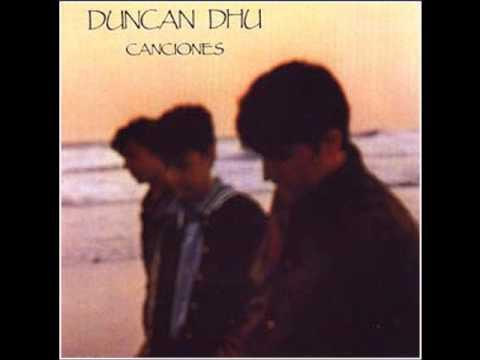 Duncan Dhu - Esos Ojos Negros