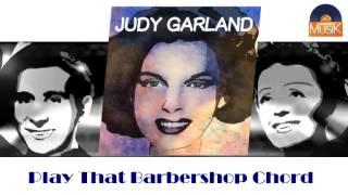 Judy Garland - Play That Barbershop Chord (HD) Officiel Seniors Musik