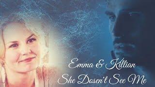 Emma & Killian - She Doesn't See Me