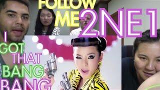 2NE1 - Follow Me (날 따라해봐요) TEAM REACTION