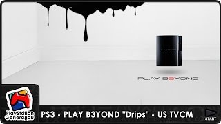 "PlayStation 3 - PLAY B3YOND ""Drips"" - US TV Commercial (2006)"