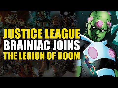 Justice League: Brainiac Joins The Legion Of Doom   Comics Explained