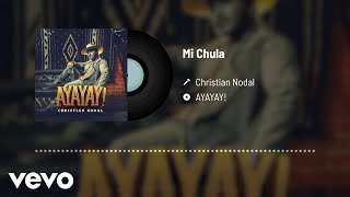 Music video by Christian Nodal performing Mi Chula (Audio). © 2020 Universal Music Mexico S.A. de C.V.  http://vevo.ly/WGU62Z