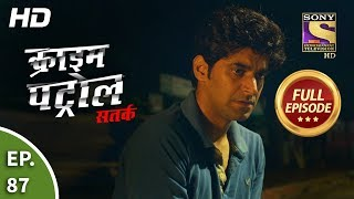 Click here to Subscribe to SonyLIV: http://www.sonyliv.com/signin  Click here to Subscribe to SET India: https://www.youtube.com/channel/UCpEhnqL0y41EpW2TvWAHD7Q?sub_confirmation=1  Click here to watch full episodes of Crime Patrol Satark Season 2:  https://www.youtube.com/playlist?list=PLzufeTFnhupx-Ii958bn2-dYO2vE3tdmX  Episode 87: Illegal Actions Part 2 ------------------------------------------------------  Rahul Bassi surrenders to the police. After interrogating him for hours, the police finds out about the kingpin of the immigration scandal. Still unaware of the true identity, the police concentrate on finding Mamoom Alam. The case spreads out in the entire country. Stay Tuned!  More Useful Links : Also, get the Sony LIV app on your mobile Google Play - https://play.google.com/store/apps/details?id=com.msmpl.livsportsphone iTunes - https://itunes.apple.com/us/app/liv-sports/id879341352?ls=1&mt=8 Visit us at http://www.sonyliv.com Like us on Facebook: http://www.facebook.com/SonyLIV Follow us on Twitter: http://www.twitter.com/SonyLIV  About Crime Patrol :  --------------------------------- Crime Patrol will attempt to look at the signs, the signals that are always there before these mindless crimes are committed. Instincts/Feelings/Signals that so often tell us that not everything is normal. Maybe, that signal/feeling/instinct is just not enough to believe it could result in a crime. Unfortunately, after the crime is committed, those same signals come haunting.  #crimepatroldastak #crime