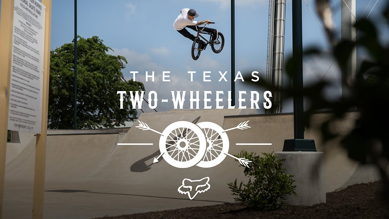 Fox BMX Presents | The Texas Two Wheelers | Chase Hawk, Aaron Ross, Sean Sexton, Nina Buitrago