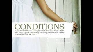 Conditions - The World Is Ours + Keeping Pace With Planes