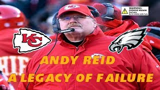 Andy Reid: A Legacy of Failure