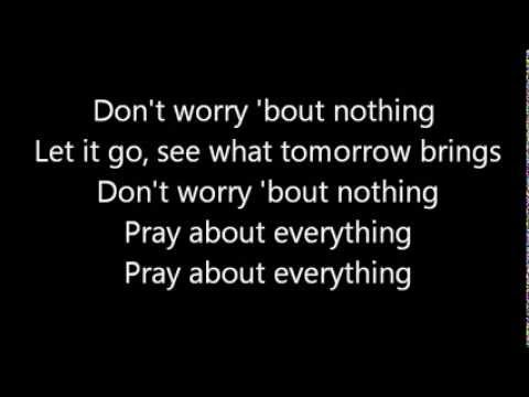 Pray About Everything (2007) (Song) by Luke Bryan
