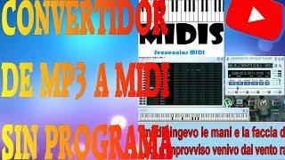 COMO comvertir de MP3 a MIDI sin programas FACIL y SENCILLO!!!