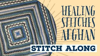 Crochet Healing Stitches Afghan Rnds 1-10  Easy  The Crochet Crowd