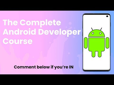 The Complete Android App Developer Course || Start Developing ...