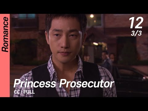 [CC/FULL] Princess Prosecutor EP12 (3/3) | 검사프린세스