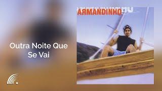 Armandinho - Outra Noite Que Se Vai - Álbum Armandinho (Oficial)