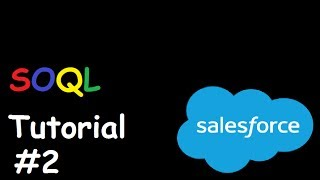 SOQL Salesforce Object Query Language