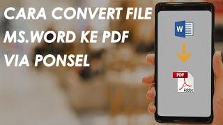 Tips - Cara Merubah File Dokumen Microsoft Word ke PDF Via Ponsel
