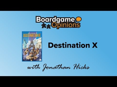 Boardgame Opinions: Destination X