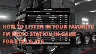 Listen in your favorite FM radio station in ETS2 & ATS (Tutorial)