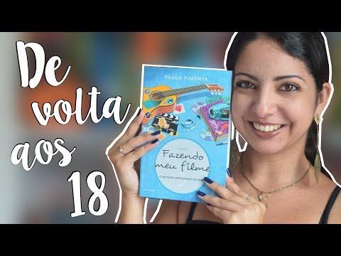FAZENDO MEU FILME 3, PAULA PIMENTA | DESAFIO FUXICANDO SOBRE CHICK-LITS | MINHA VIDA LITERÁRIA