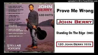 John Berry - Prove Me Wrong