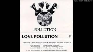 Love Pollution: Good Things