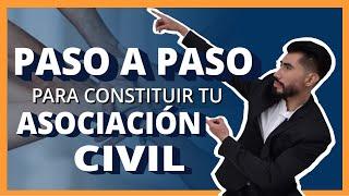 PASO A PASO PARA CONSTITUIR TU ASOCIACION CIVIL 2019 I  #caysoasesores #mexico