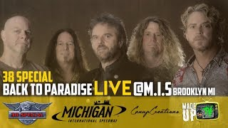 Back To Paradise || 38 Special Live || Brooklyn, MI || Made Up TV