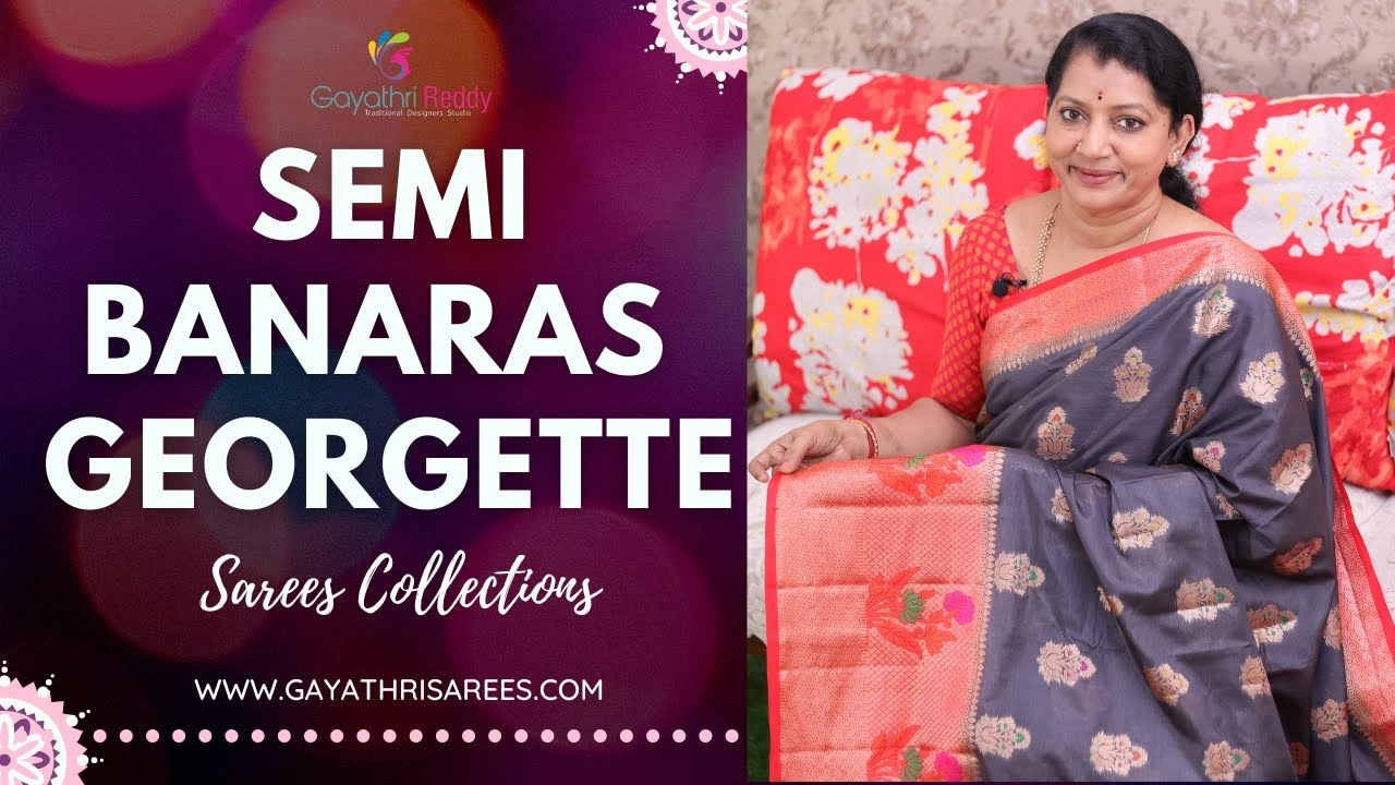 """<p style=""""color: red"""">Video : </p>New Latest Semi Banaras Georgette Sarees &amp; Collections 
