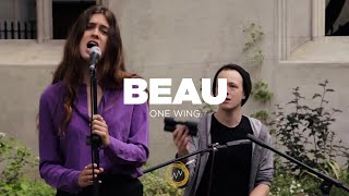 Beau - One Wing (Naked Noise Session)