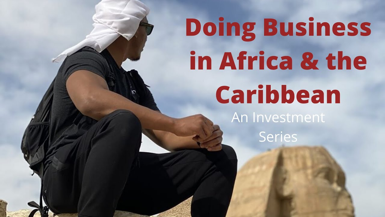 Doing Business in Africa & the Caribbean